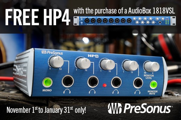 Free PreSonus HP4 with 1818VSL