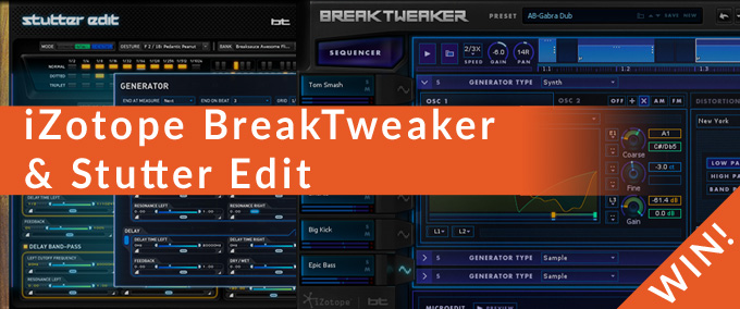 iZotope Breaktweaker and Stutteredit
